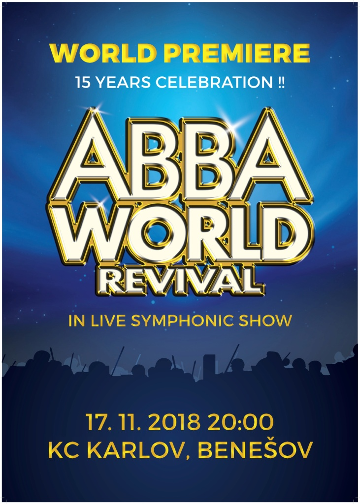 ABBA WORLD Revival - 15 Years Celebration in Live Symphonic Show!